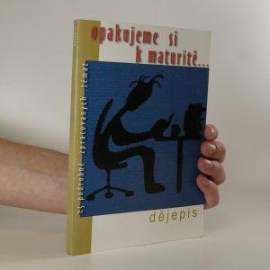 náhled knihy - Opakujeme si k maturitě... 25 podrobně zpracovaných témat