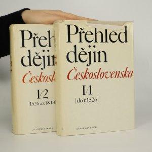 náhled knihy - Přehled dějin Československa. Díl I/1 a I/2 (2 svazky)