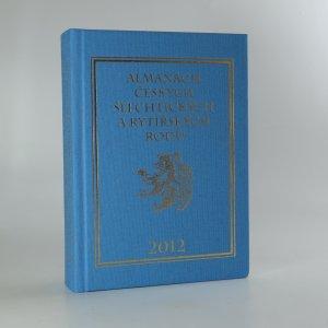 náhled knihy - Almanach českých šlechtických a rytířských rodů 2012