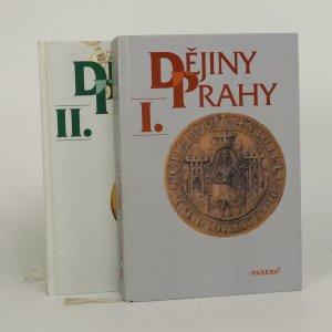 náhled knihy - Dějiny Prahy I+II (2 díly, komplet)