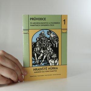 náhled knihy - Hradiště Hůrka. Národní kulturní památka