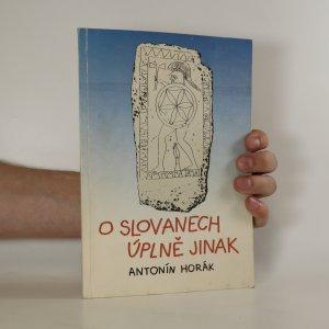 náhled knihy - O Slovanech úplně jinak (věnování a podpis autora)
