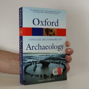 náhled knihy - The Concise Oxford Dictionary of Archaeology