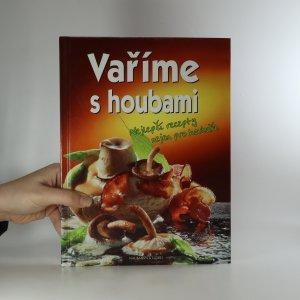 náhled knihy - Vaříme s houbami