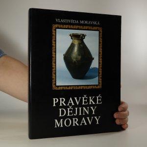 náhled knihy - Pravěké dějiny Moravy (věnování + podpis autora?)