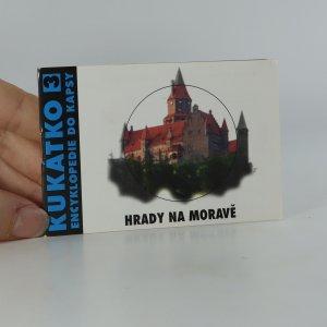 náhled knihy - Encyklopedie do kapsy. Hrady na Moravě. Kukátko 3.