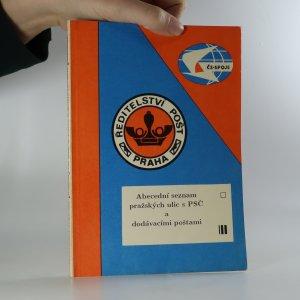 náhled knihy - Abecední seznam pražských ulic s PSČ a dodávacími poštami