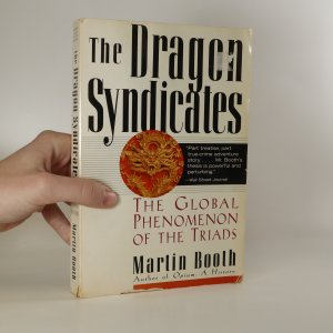 náhled knihy - The Dragon Syndicates. The global Phenomenon of the Triads