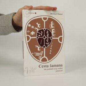náhled knihy - Cesta šamana. Jak probudit svůj vnitřní potenciál