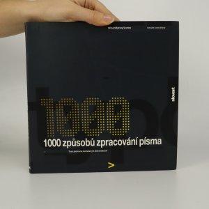 náhled knihy - 1000 způsobů zpracování písma