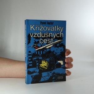 náhled knihy - Křižovatky vzdušných cest