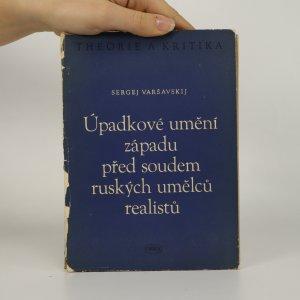 náhled knihy - Úpadkové umění západu před soudem ruských umělců-realistů