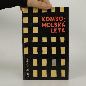 náhled knihy - Komsomolská léta