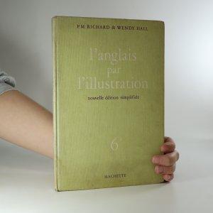 náhled knihy - L'anglais par l'illustration. Classe de sixieme
