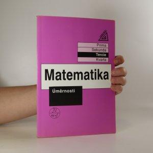 náhled knihy - Matematika. Tercie. Úměrnosti