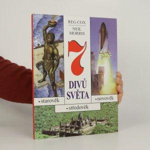 náhled knihy - 7 divů světa. Starověk, středověk, novověk