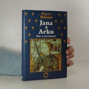 náhled knihy - Jana z Arku. Moc a nevinnost