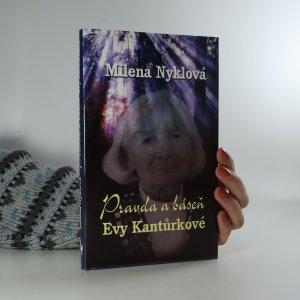 náhled knihy - Pravda a báseň Evy Kantůrkové