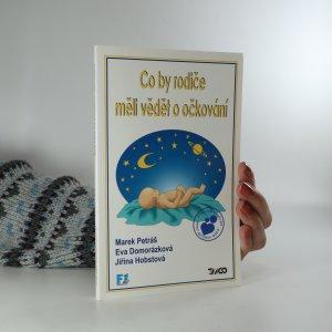 náhled knihy - Co by rodiče měli vědět o očkování