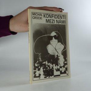 náhled knihy - Konfidenti mezi námi