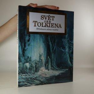 náhled knihy - Svět J.R.R. Tolkiena. Středozem očima malířů