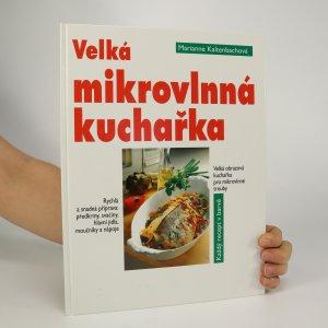 náhled knihy - Velká mikrovlnná kuchařka
