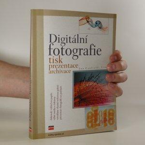 náhled knihy - Digitální fotografie. Tisk, prezentace, archivace