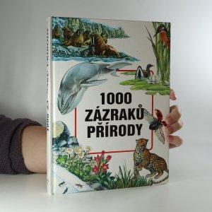 náhled knihy - 1000 zázraků přírody