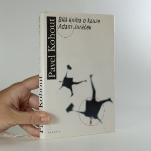 náhled knihy - Bílá kniha o kauze Adam Juráček