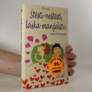 náhled knihy - Štěstí - neštěstí. Láska - manželství