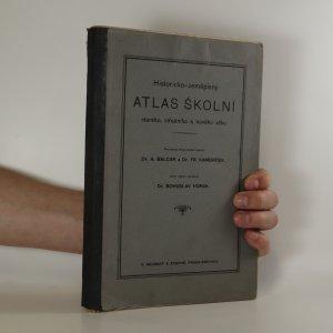 náhled knihy - Historicko-zeměpisný atlas školní starého, středního a nového věku. Pro české školy střední