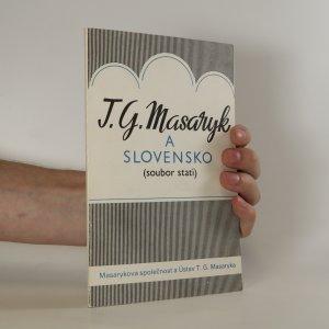 náhled knihy - T. G. Masaryk a Slovensko