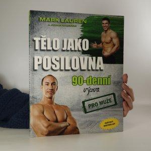náhled knihy - Tělo jako posilovna. 90-denní výzva pro muže