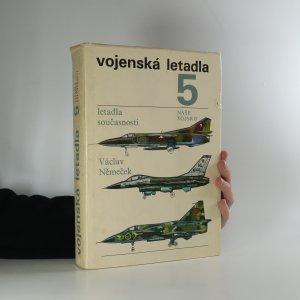 náhled knihy - Vojenská letadla 5. Letadla současnosti