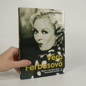 náhled knihy - Věra Ferbasová. Nejen o smutném konci nejveselejší herečky