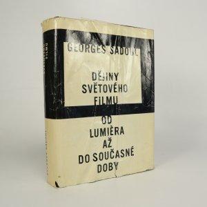 náhled knihy - Dějiny světového filmu. Od Lumièra až do současné doby