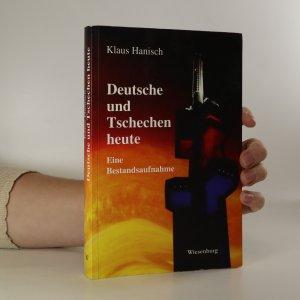 náhled knihy - Deutsche und Tschechen heute (věnování autora)