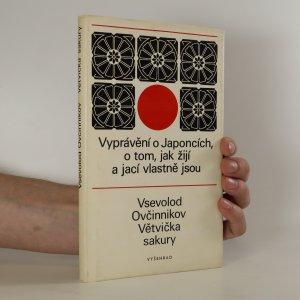náhled knihy - Větvička sakury. Vyprávění o Japoncích, o tom, jak žijí a jací vlastně jsou