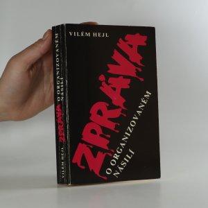 náhled knihy - Zpráva o organizovaném násilí (je cítit kouřem)