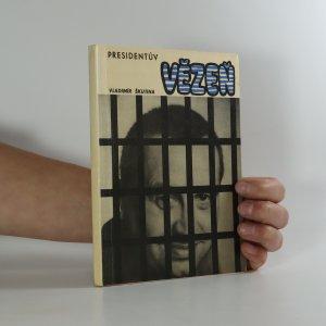 náhled knihy - Presidentův vězeň (je cítit kouřem)
