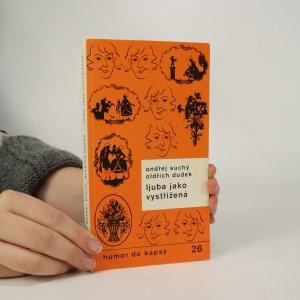 náhled knihy - Ljuba jako vystřižená. Z veselých vzpomínek zasloužilé umělkyně Ljuby Hermanové