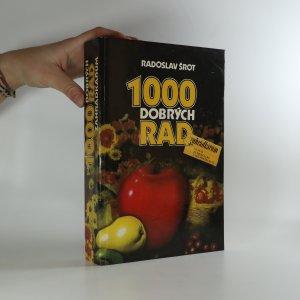 náhled knihy - 1000 dobrých rad zahrádkářům