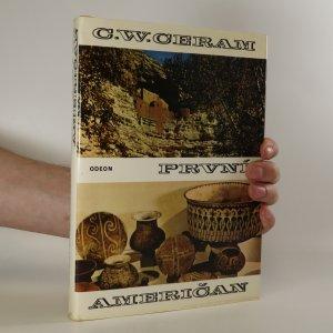 náhled knihy - První Američan. Tajemství předkolumbovských Indiánů