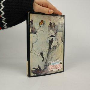 náhled knihy - Život Toulouse-Lautreca