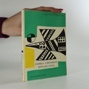 náhled knihy - Zpívající pták (věnování autorky)