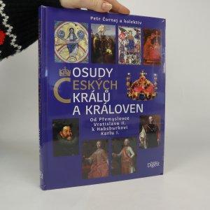 náhled knihy - Osudy českých králů a královen (nerozbaleno z původního obalu)