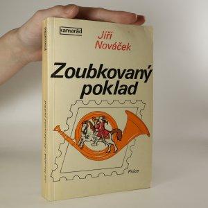 náhled knihy - Zoubkovaný poklad. Historie poštovních známek