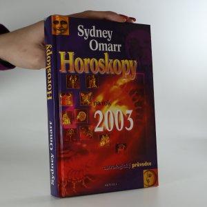 náhled knihy - Horoskopy na rok 2003. Astrologický průvodce