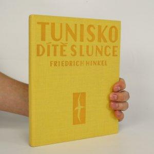 náhled knihy - Tunisko. Dítě slunce