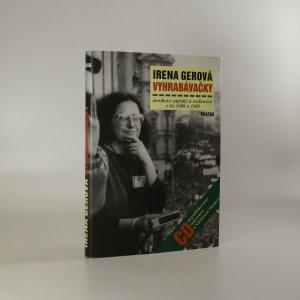 náhled knihy - Vyhrabávačky. Deníkové zápisky a rozhovory z let 1988 a 1989 (obsahuje CD)